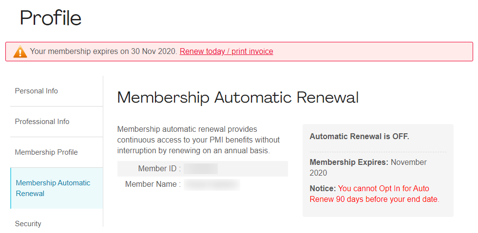 PMI membership automatic renewal feature has been turned off